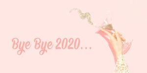Bye bye 2020 !